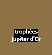 4 trophées Jupiter d'Or - Royal Pyrotechnie